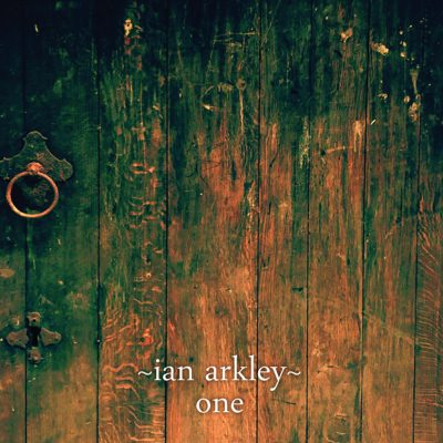 Ian Arkley's debut solo album 'One'